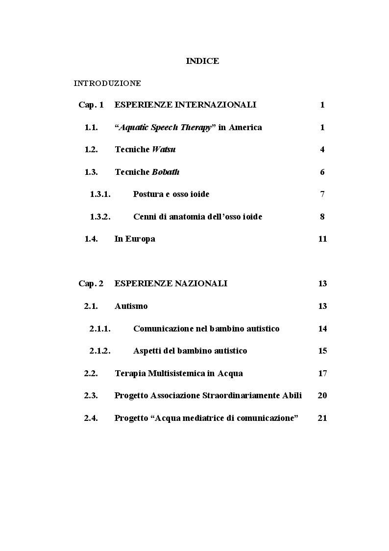 Indice della tesi: Aquatic Speech Therapy: Setting innovativo per il trattamento logopedico. Dall'analisi delle esperienze internazionali alla sperimentazione ed attuazione dell'approccio in Italia, Pagina 1