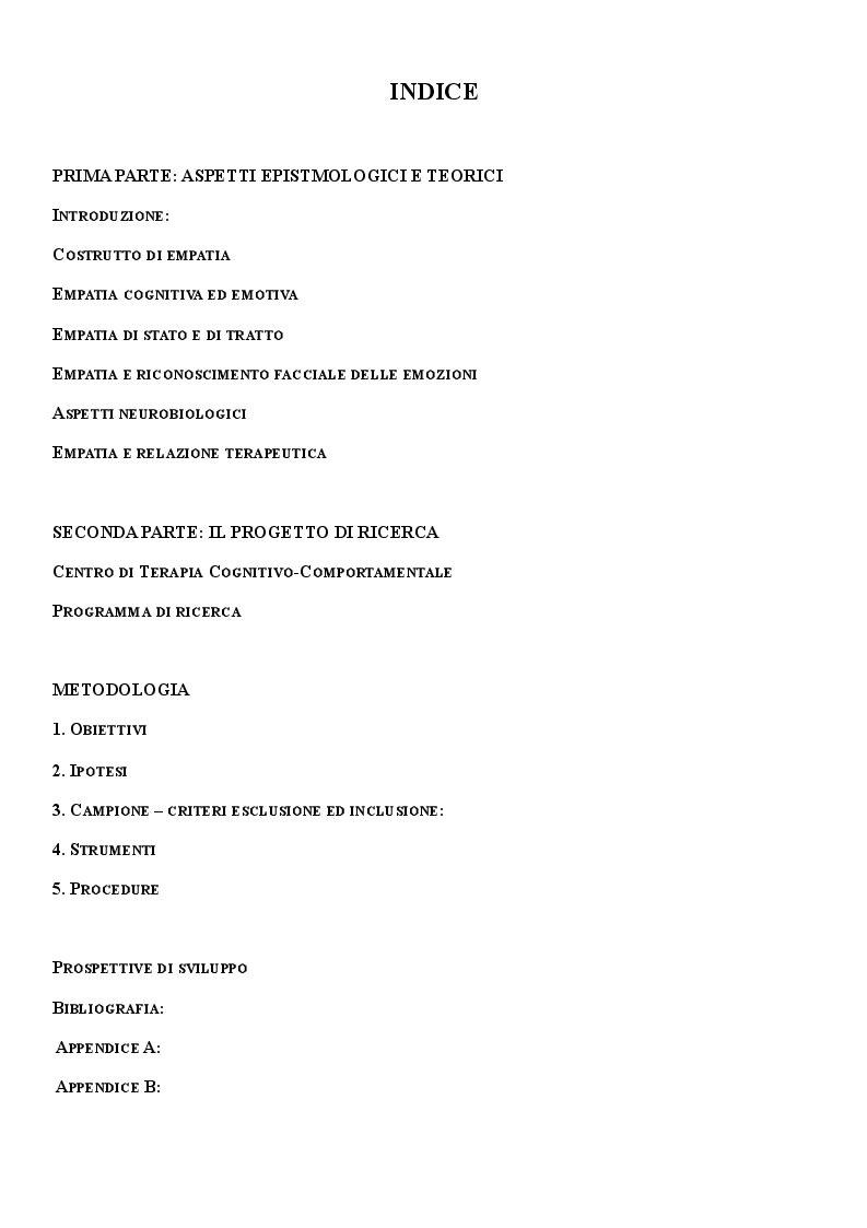 Indice della tesi: L'empatia nella relazione terapeutica. Un progetto di ricerca: l'empatia nella relazione terapeutica, la sua funzione nella previsione e risoluzione delle rotture e nel favorire il miglioramento degli outcome, Pagina 1