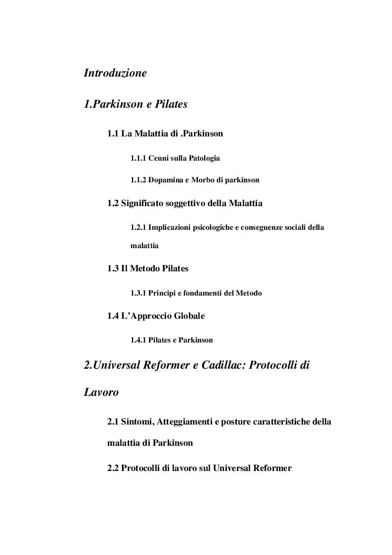 Indice della tesi: Pilates e Parkinson: ''L'approccio globale''. La stabilizzazione globale come completamento del trattamento del paziente con il morbo di Parkinson, Pagina 1