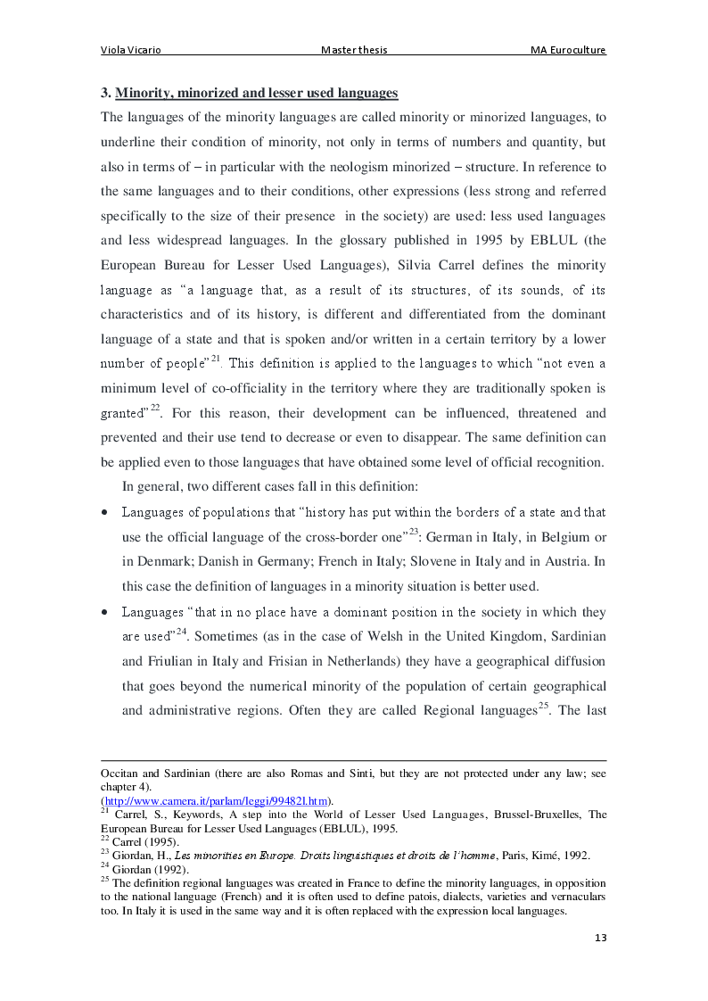 Estratto dalla tesi: The Protection of Minorities and Minority languages. The Case of Friulian and Friulian Minority