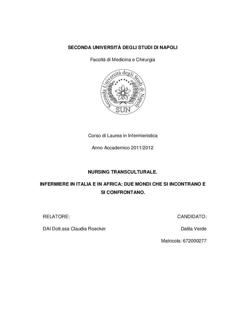 Anteprima della tesi: Nursing transculturale. Infermiere in Italia e in Africa: due mondi che si incontrano e si confrontanoo, Pagina 1