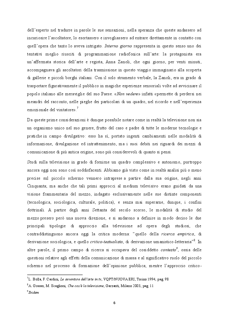 Estratto dalla tesi: La divulgazione artistica in tv tra accademismo e spettacolarità. Indagine ed analisi di Io e... un programma di Anna Zanoli e Luciano Emmer