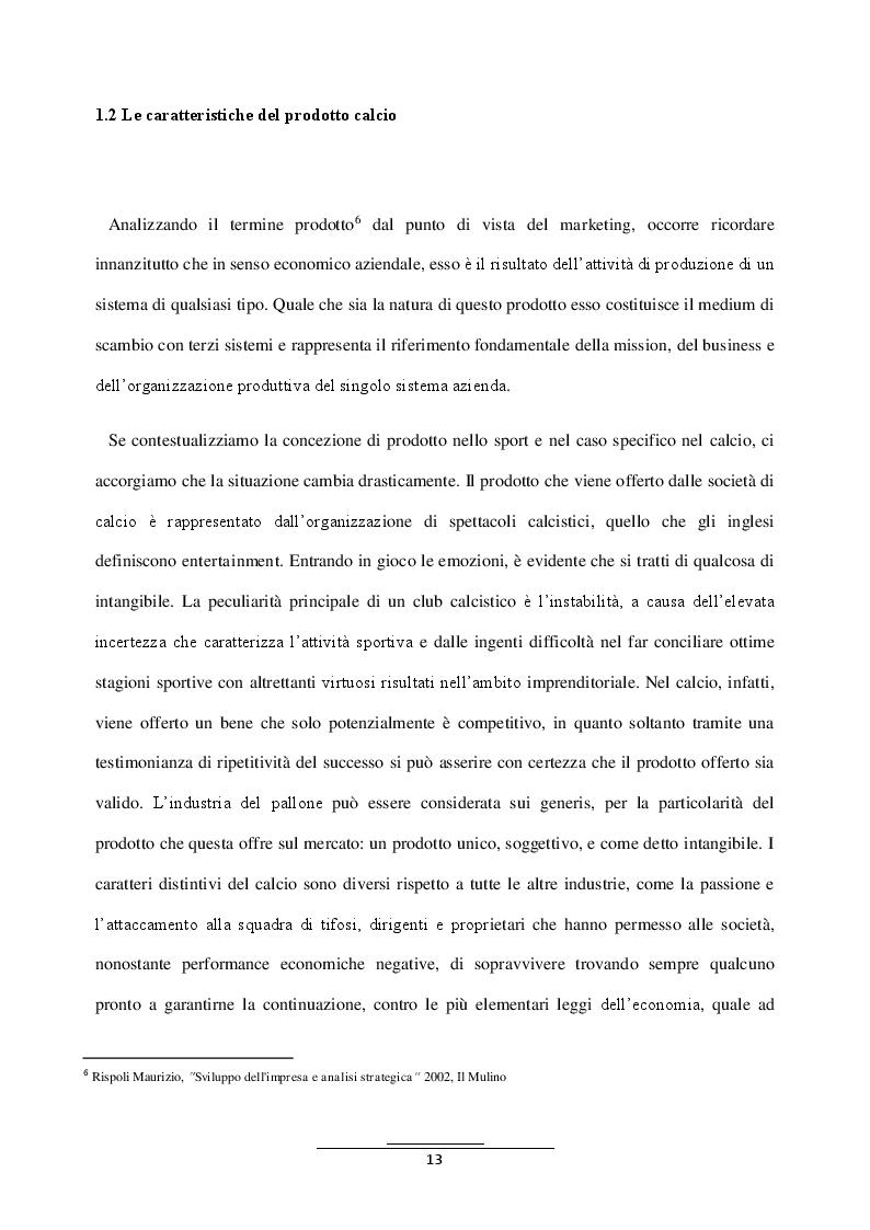 Estratto dalla tesi: Il calcio in tempi di crisi: l'importanza dello scouting. Il caso dell'Udinese calcio 1896