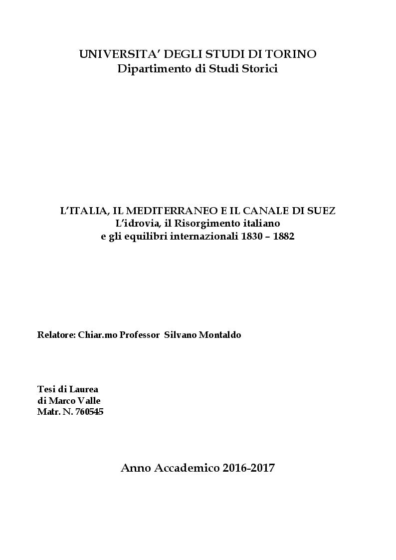 Anteprima della tesi: L'Italia, il Mediterraneo e il Canale di Suez. L'idrovia, il Risorgimento italiano e gli equilibri internazionali 1830-1882, Pagina 1