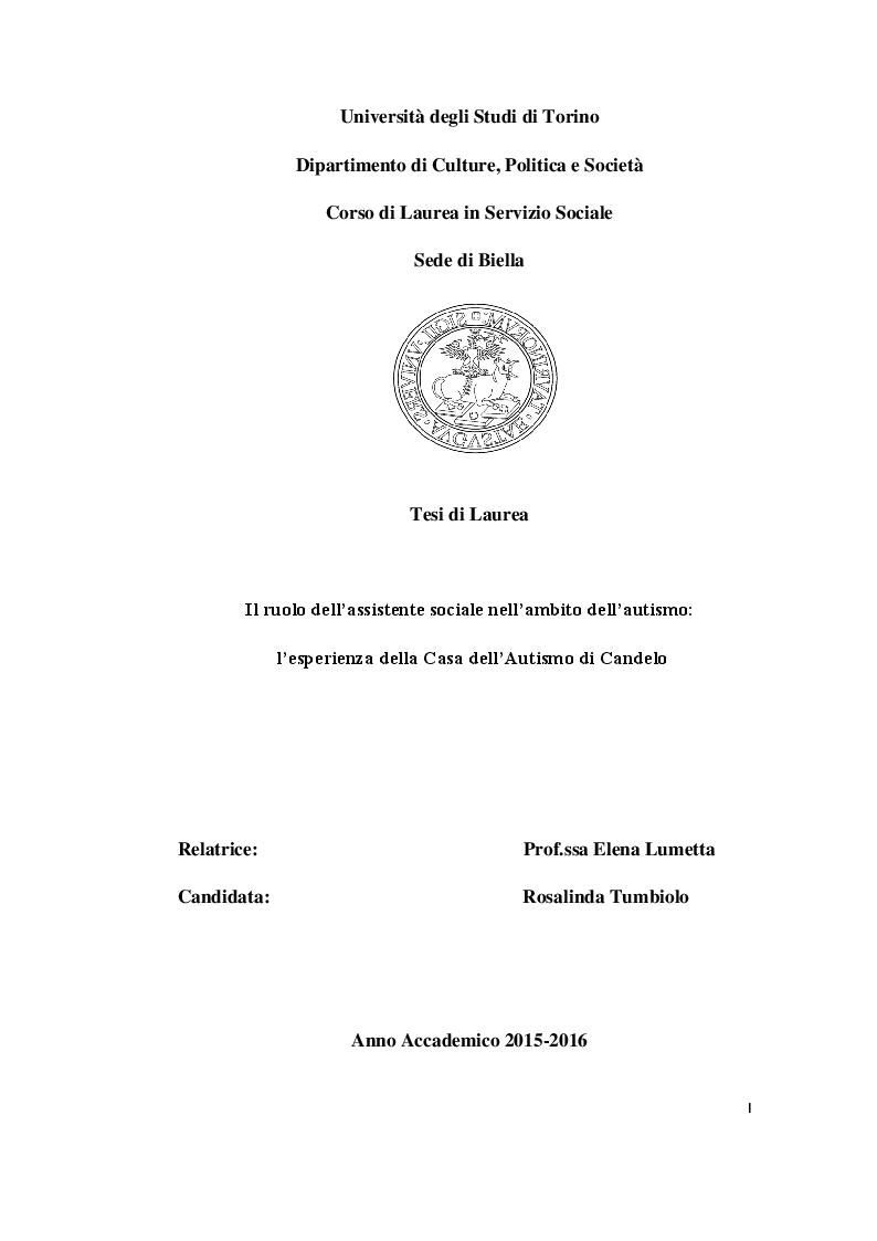 Anteprima della tesi: Il ruolo dell'assistente sociale nell'ambito dell'autismo: l'esperienza della Casa dell'Autismo di Candelo, Pagina 1