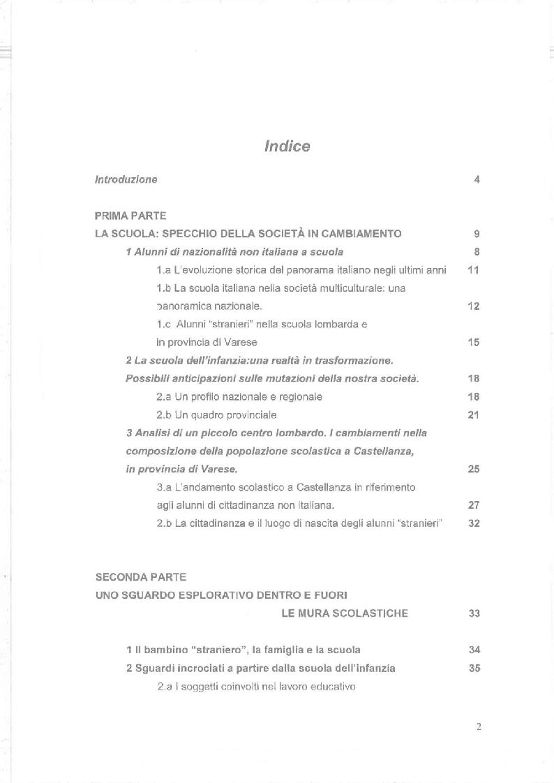 Indice della tesi: Dalla Scuola dell'Infanzia alla società multiculturale. I bambini, le famiglie ed il servizio educativo., Pagina 1