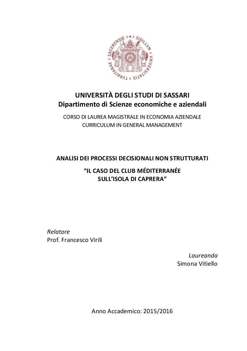 """Anteprima della tesi: Analisi dei processi decisionali non strutturati """"il caso del Club Méditerranée sull'isola di Caprera"""", Pagina 1"""