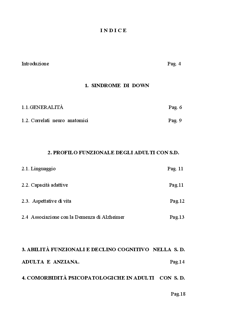 Indice della tesi: L'invecchiamento nella sindrome di Down: Aspetti cognitivi, comportamentali e modelli individualizzati di supporto, Pagina 1