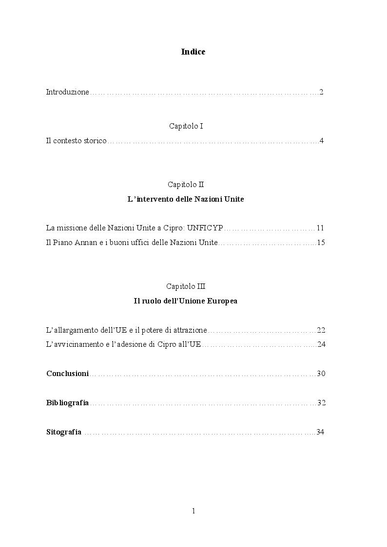 Indice della tesi: La questione di Cipro: la mediazione delle Nazioni Unite e il ruolo dell'Unione Europea, Pagina 1