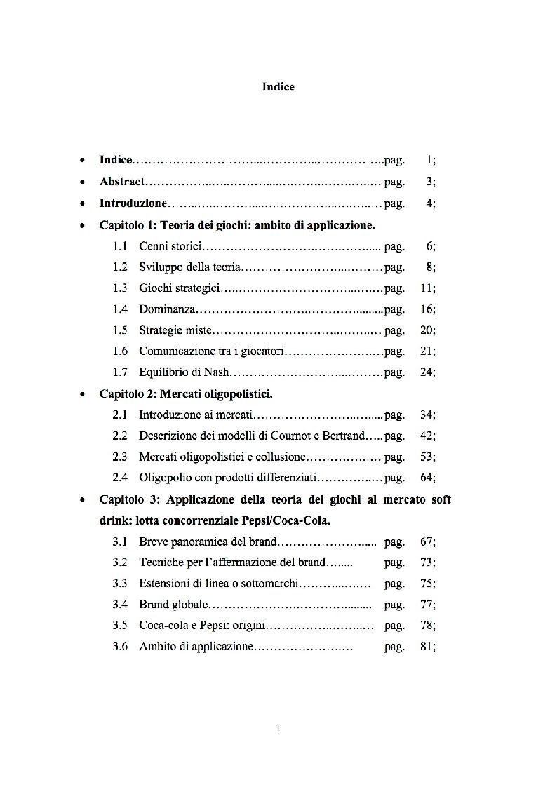 Indice della tesi: La teoria dei giochi e i mercati oligopolistici: il caso Coca Cola - Pepsi, Pagina 1
