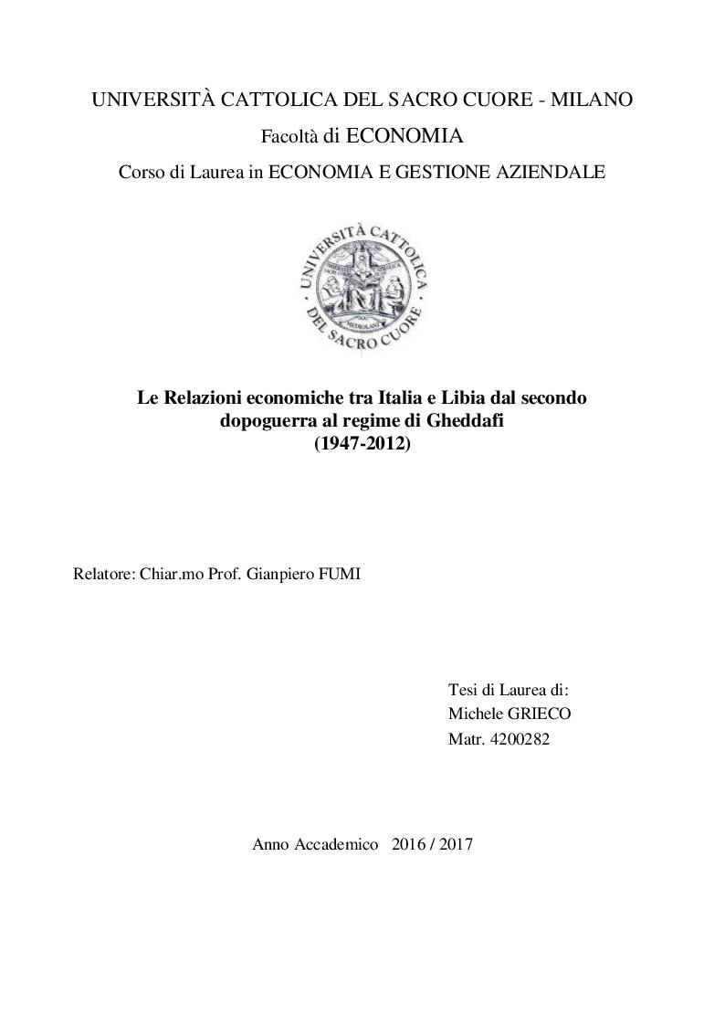 Anteprima della tesi: Le Relazioni economiche tra Italia e Libia dal secondo dopoguerra al regime di Gheddafi (1947-2012), Pagina 1