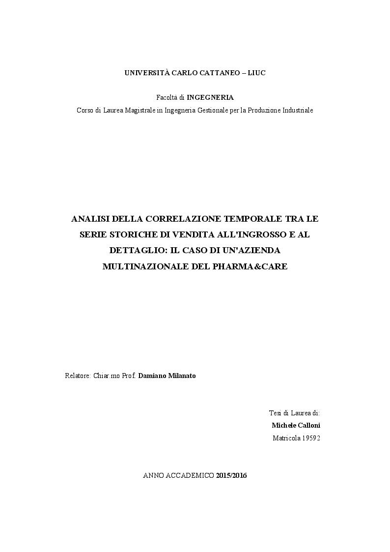 Anteprima della tesi: Analisi della correlazione temporale tra le serie storiche di vendita all'ingrosso e al dettaglio: il caso di un'azienda multinazionale del pharma&care, Pagina 1