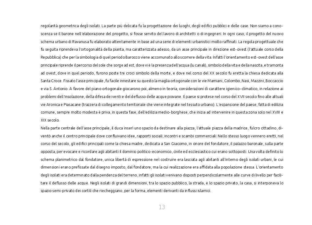 Estratto dalla tesi: Identità cultuale della chiesa Maria SS. Assunta a Ravanusa. Regesto storico, Progetto di Restauro e Adeguamento Liturgico