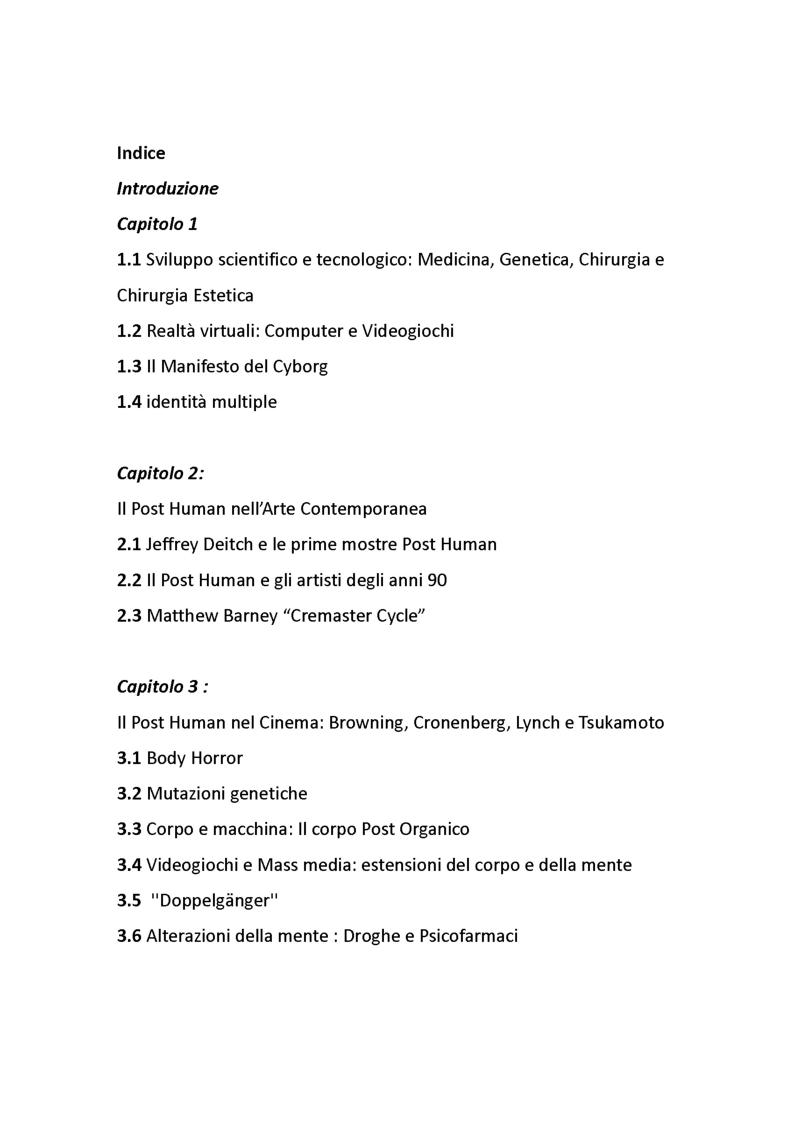 Indice della tesi: Post Human; dall'arte al cinema di David Lynch e di David Cronenberg, Pagina 1