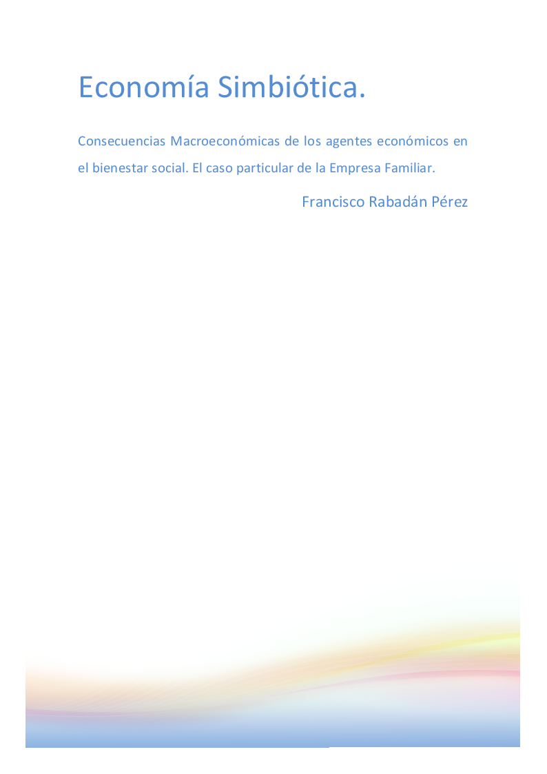 Anteprima della tesi: Economía Simbiótica. El caso particular de la Empresa Familiar Española, Pagina 1