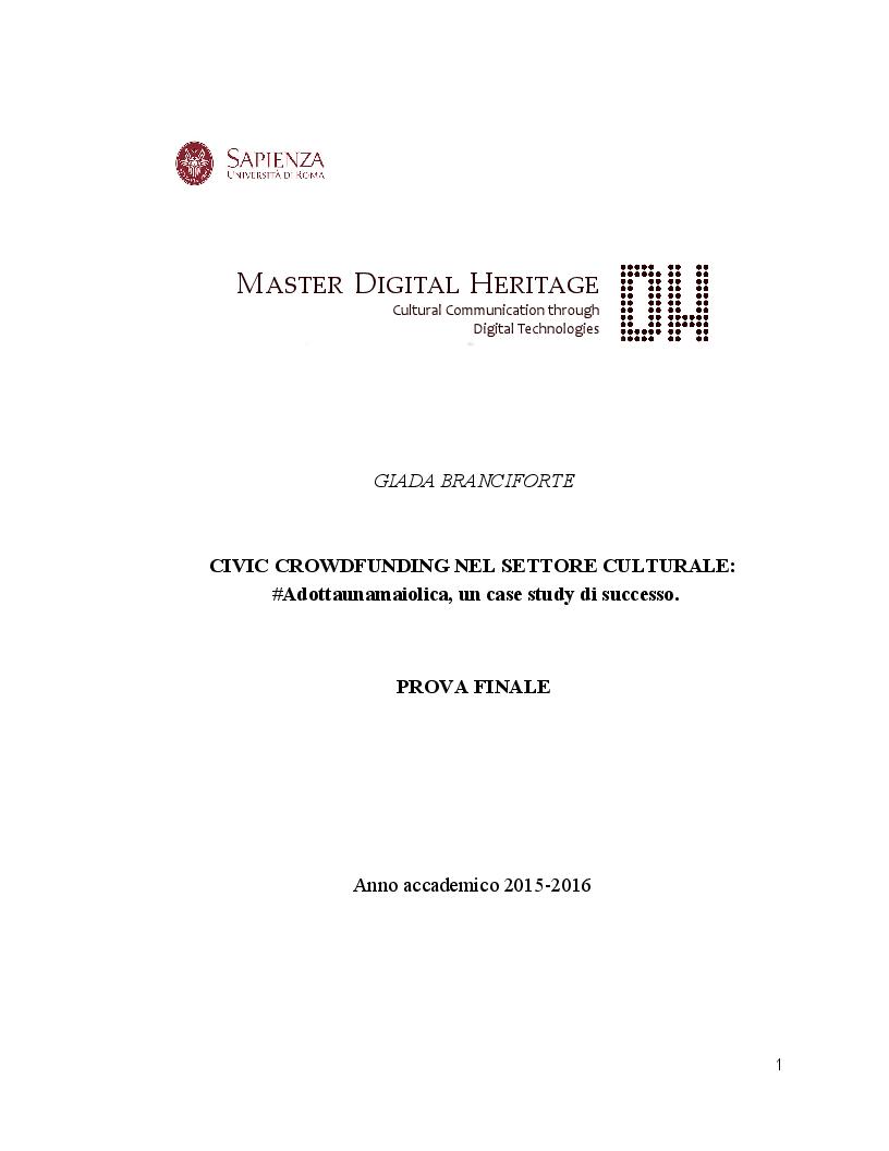 Anteprima della tesi: Civic Crowdfunding nel settore culturale: #Adottaunamaiolica, un case study di successo., Pagina 1