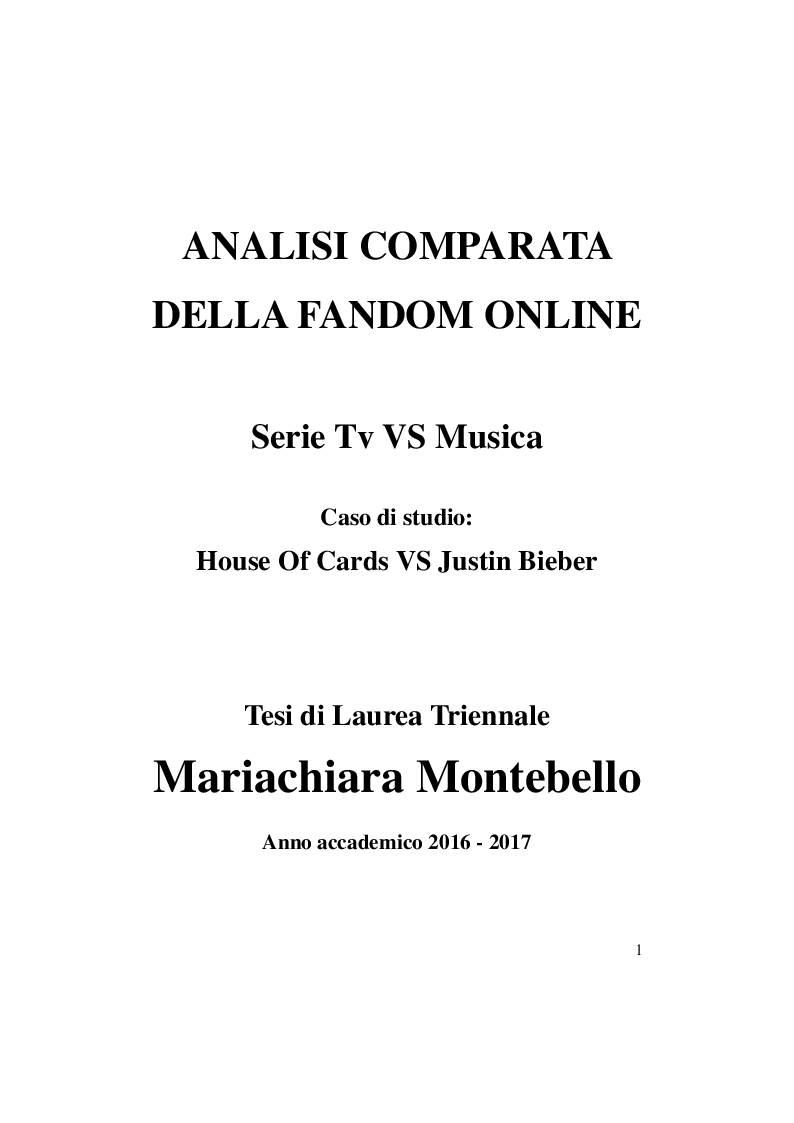 Anteprima della tesi: Fandom! Serie tv vs musica: House Of Cards vs Justin Bieber, Pagina 1
