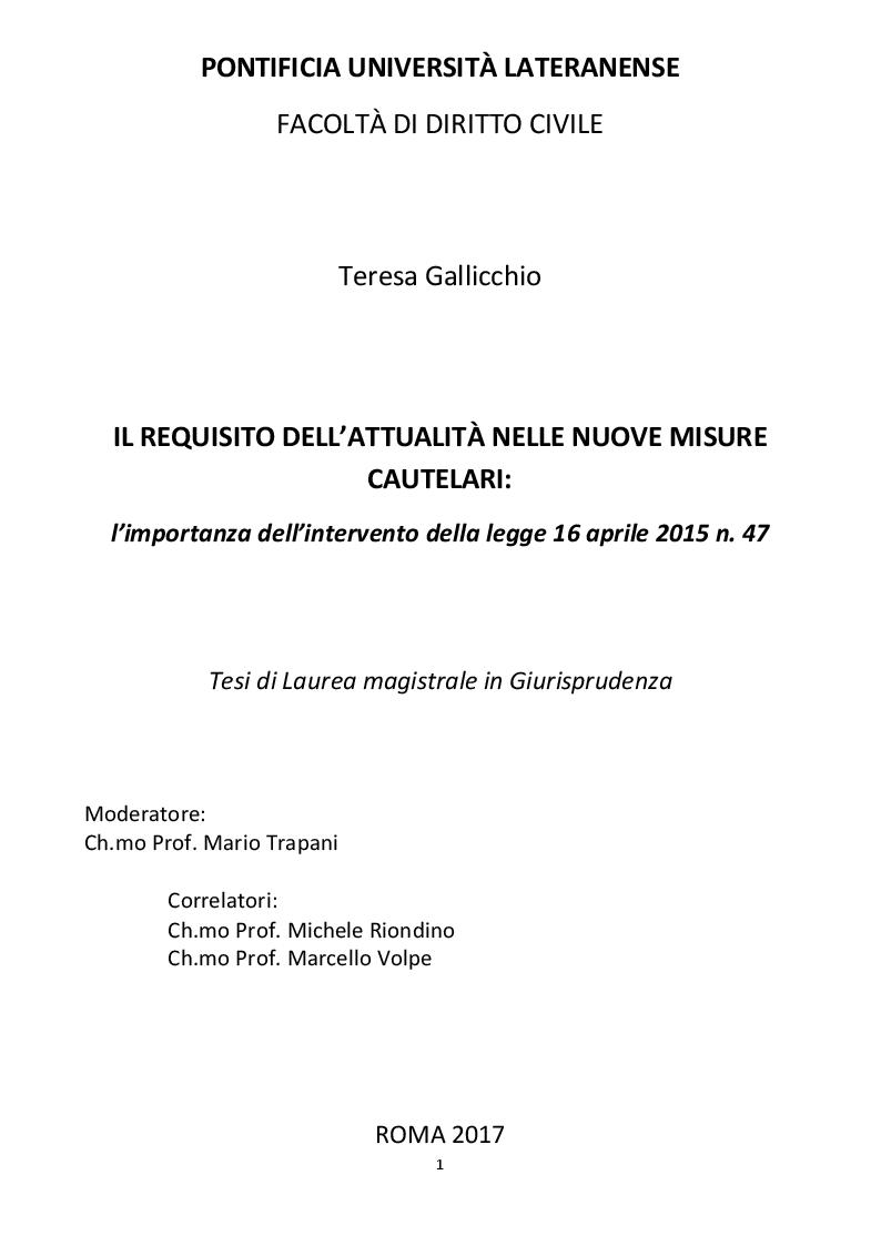 Anteprima della tesi: Il requisito dell'attualità nelle nuove misure cautelari: l'importanza della legge 16 aprile 2015 n. 47, Pagina 1
