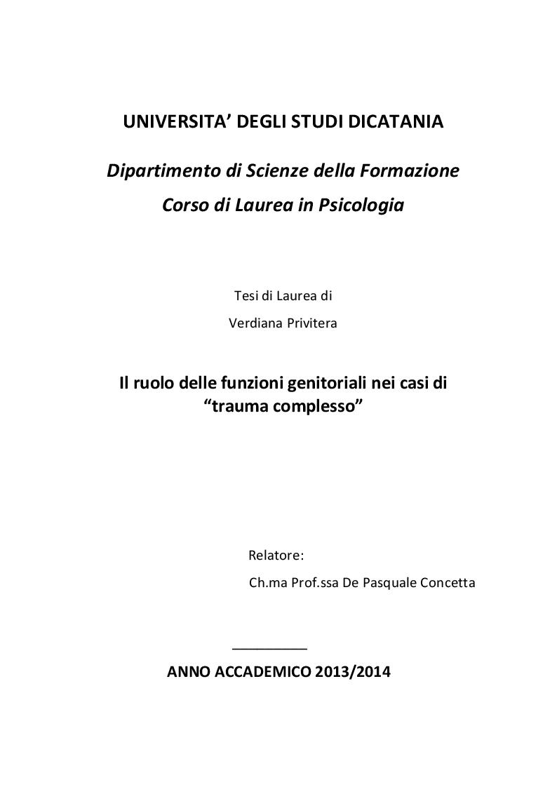 """Anteprima della tesi: Il ruolo delle funzioni genitoriali nei casi di """"trauma complesso"""", Pagina 1"""
