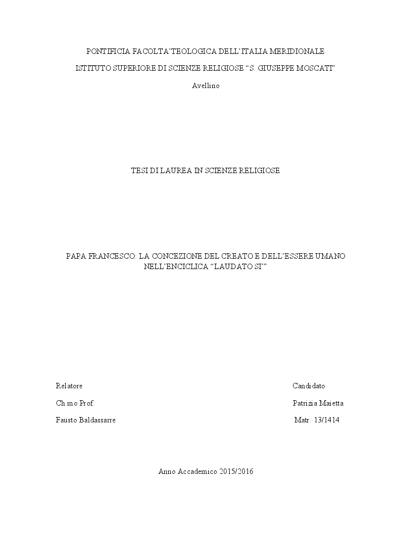 """Anteprima della tesi: Papa Francesco: la concezione del Creato e dell'essere umano nell'Enciclica """"Laudato Sì"""", Pagina 1"""