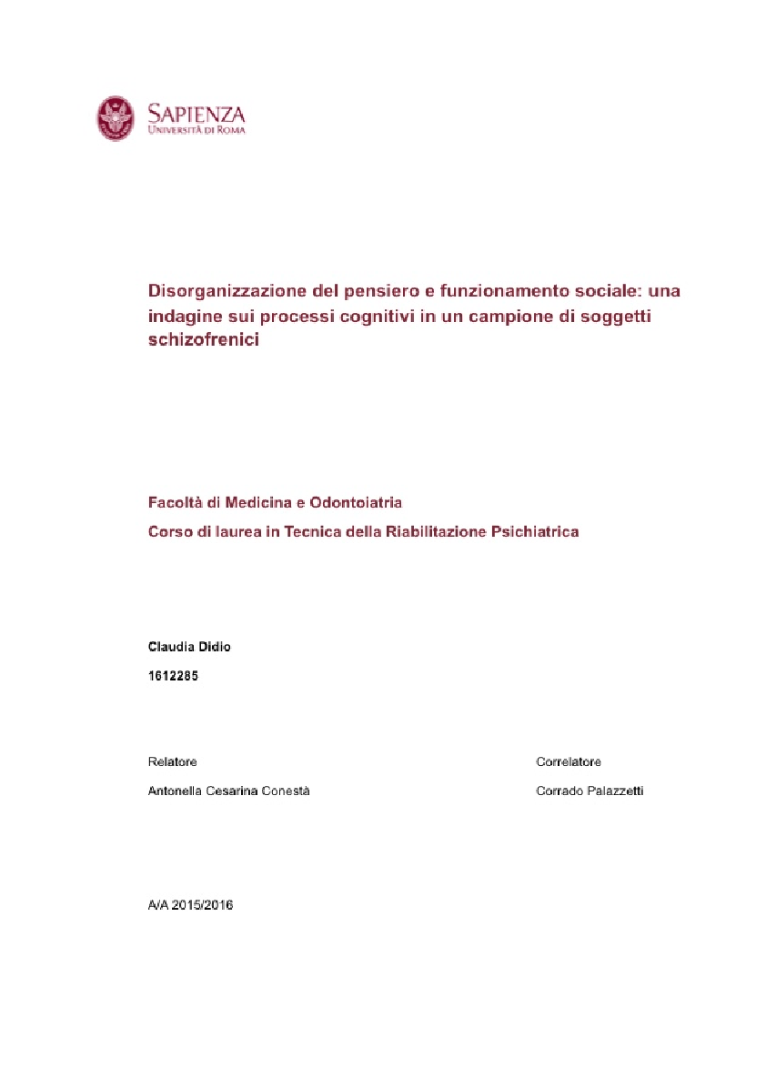 Anteprima della tesi: Disorganizzazione del pensiero e funzionamento sociale: una indagine sui processi cognitivi in un campione di soggetti schizofrenici, Pagina 1