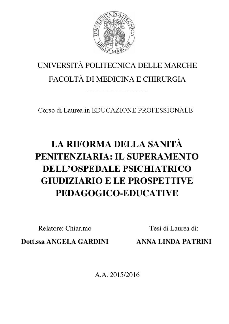 Anteprima della tesi: La riforma della sanità penitenziaria: il superamento dell'ospedale psichiatrico giudiziario e le prospettive pedagogico-educative, Pagina 1