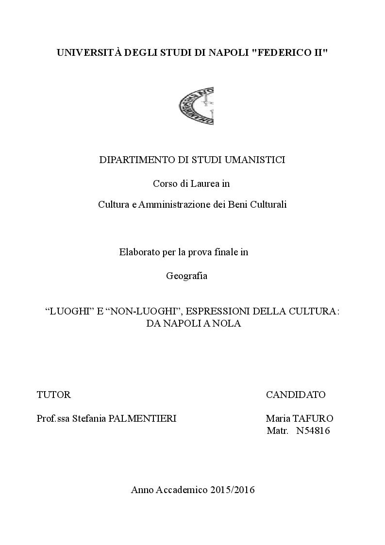 Anteprima della tesi: Luoghi e Non-Luoghi, espressioni della cultura. Da Napoli a Nola, Pagina 1