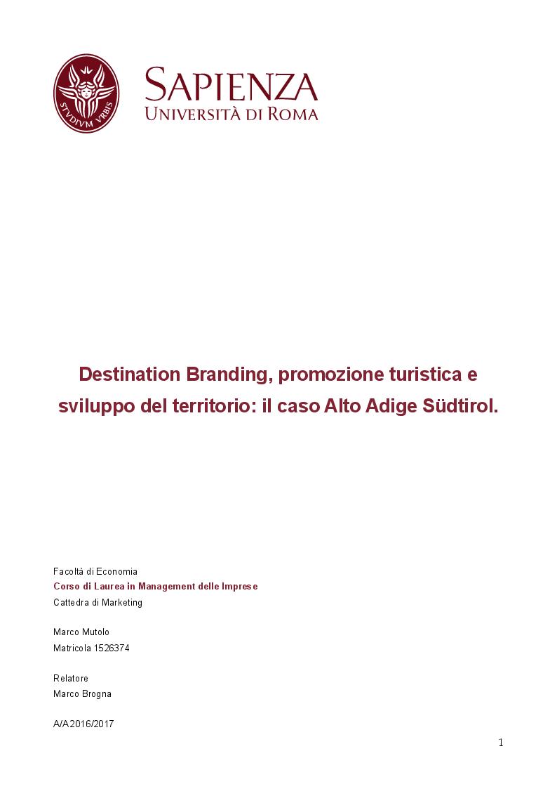 Anteprima della tesi: Destination Branding, Promozione Turistica e Sviluppo del territorio. Il caso Alto Adige Südtirol., Pagina 1