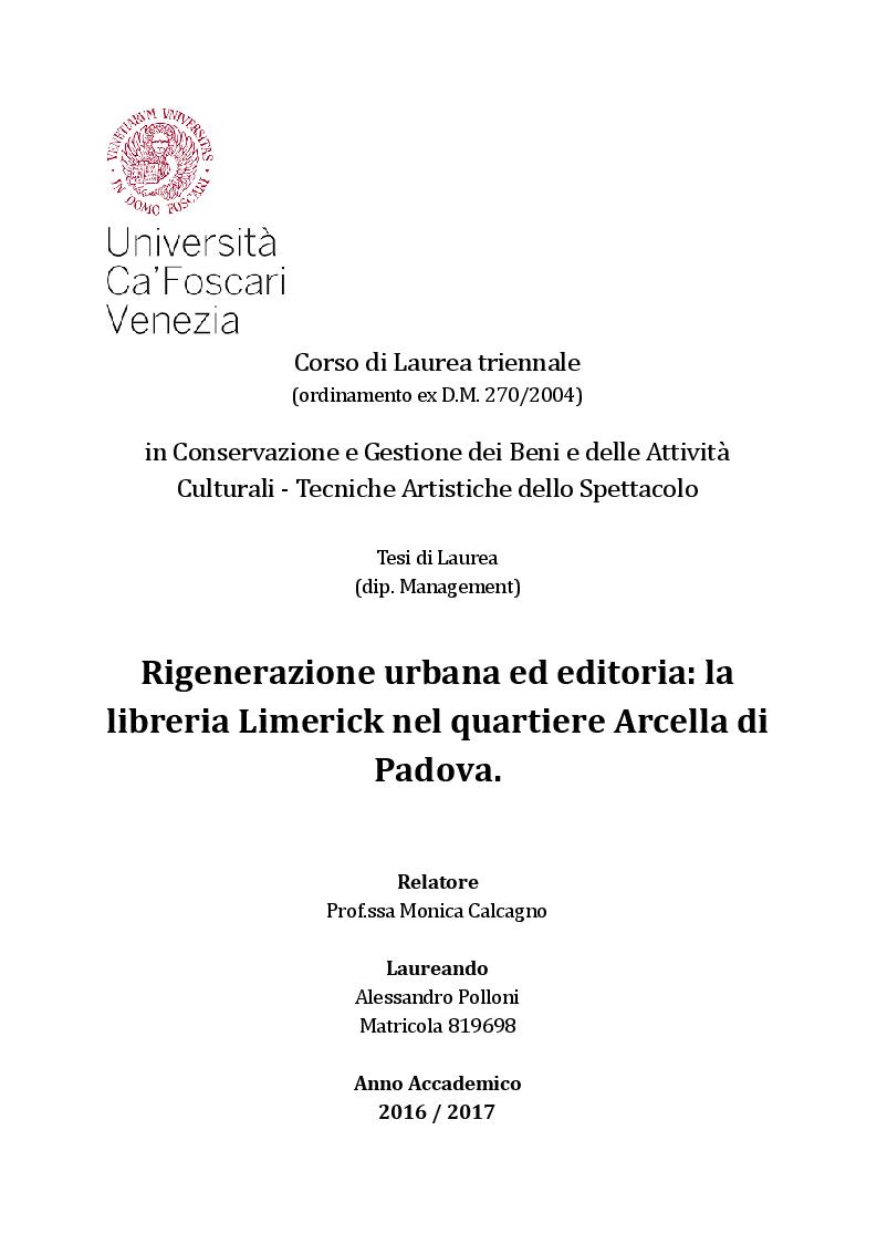 Anteprima della tesi: Rigenerazione urbana ed editoria: la libreria Limerick nel quartiere Arcella di Padova, Pagina 1