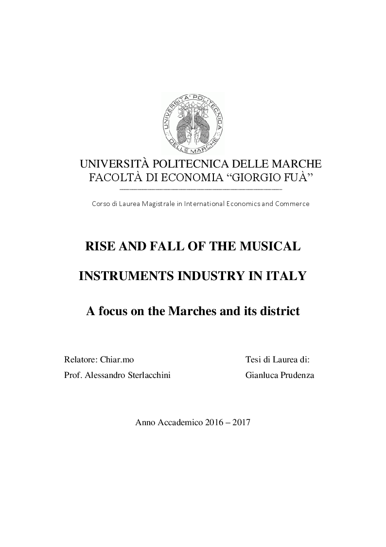 Anteprima della tesi: Rise and fall of the musical instruments district. A focus on the Marches and its district, Pagina 1