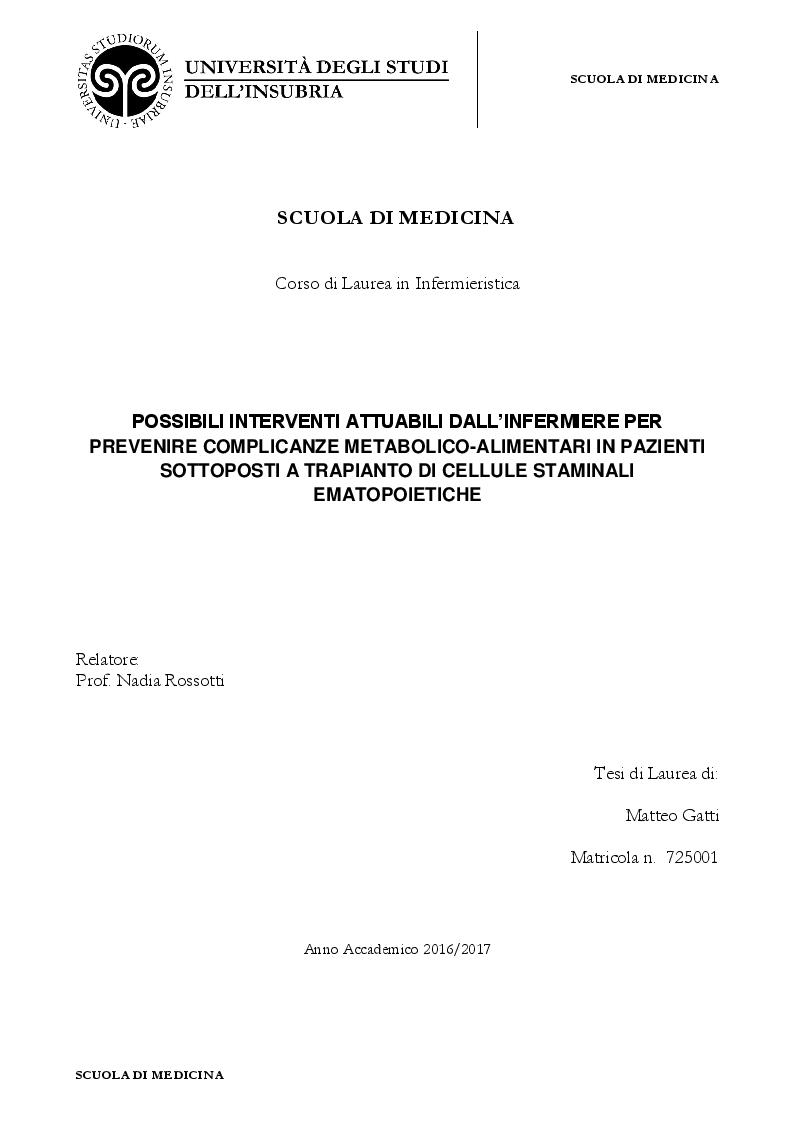 Anteprima della tesi: Possibili interventi attuabili dall'infermiere per prevenire complicanze metabolico-alimentari in pazienti sottoposti a trapianto di cellule staminali ematopoietiche, Pagina 1
