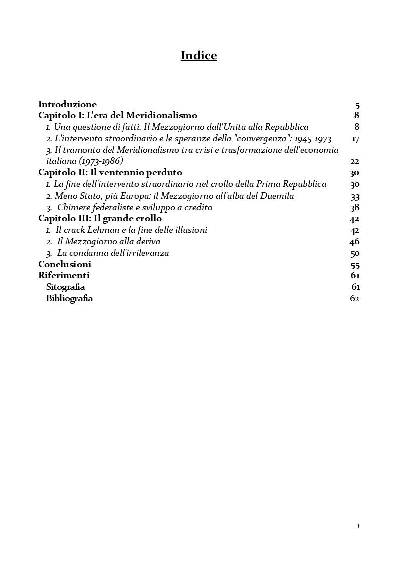 Indice della tesi: Il Grande Dimenticato. Il Mezzogiorno dalla fine dell'intervento straordinario alla Grande Recessione, Pagina 1