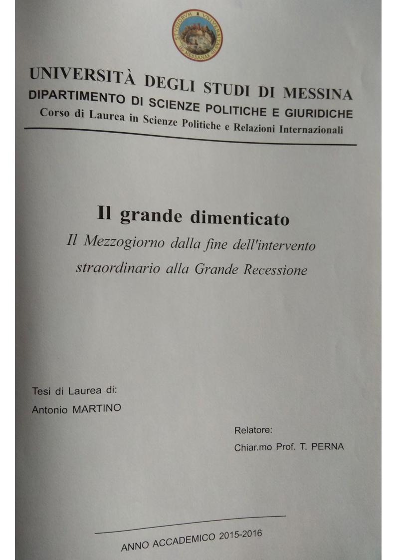 Anteprima della tesi: Il Grande Dimenticato. Il Mezzogiorno dalla fine dell'intervento straordinario alla Grande Recessione, Pagina 1