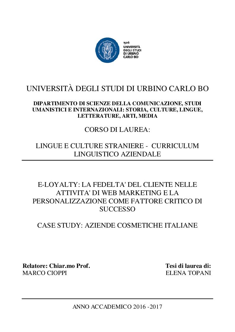 Anteprima della tesi: E-LOYALTY - La fedeltà del cliente nelle attività di web marketing e la personalizzazione come FCDS. Case Study: Aziende cosmetiche made in Italy, Pagina 1