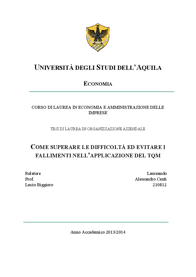 Anteprima della tesi: Come superare le difficoltà ed evitare i fallimenti nell'applicazione del TQM, Pagina 1