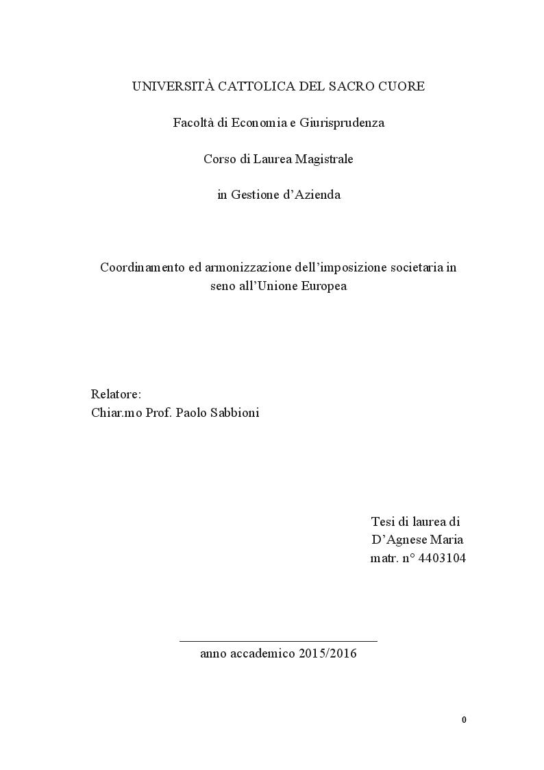 Anteprima della tesi: Coordinamento ed armonizzazione dell'imposizione societaria in seno all'Unione Europea, Pagina 1