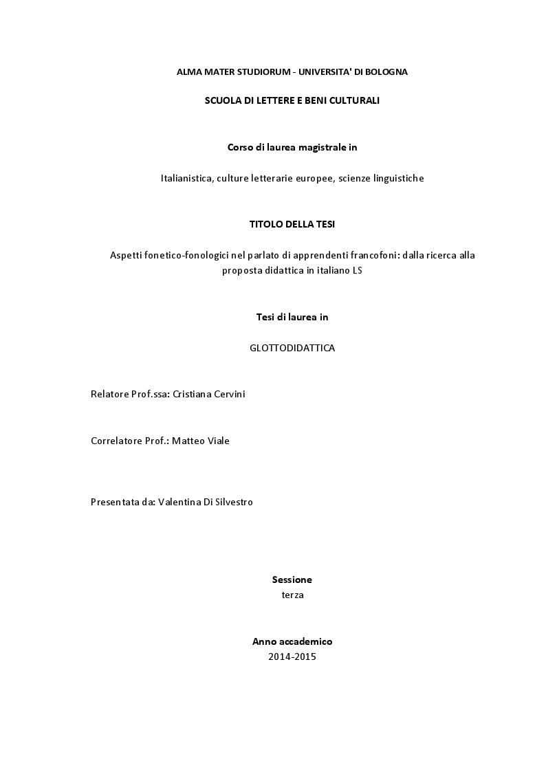 Anteprima della tesi: Aspetti fonetico-fonologici nel parlato di apprendenti francofoni: dalla ricerca alla proposta didattica in italiano LS, Pagina 1