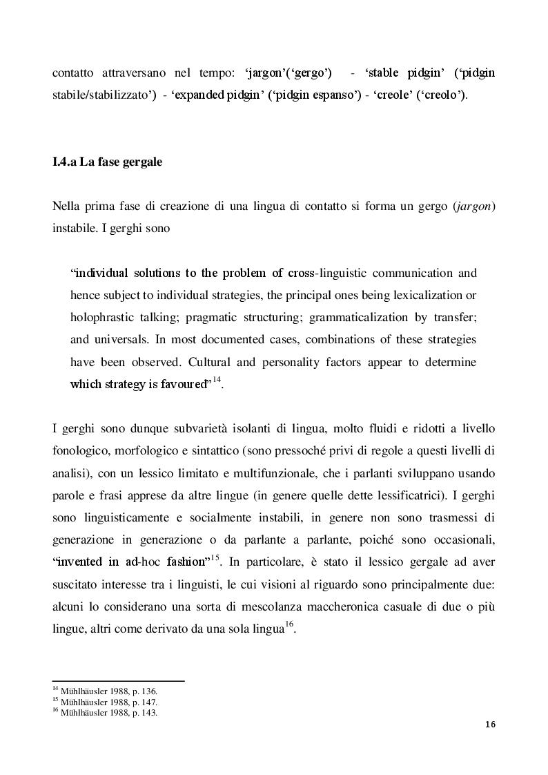 Estratto dalla tesi: Il creolo: aspetti descrittivi e teorie sulla genesi di una lingua di contatto