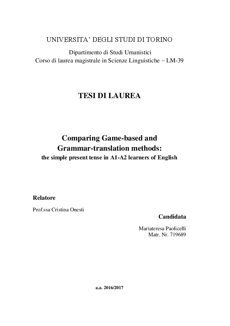 Anteprima della tesi: Comparing Game-based and Grammar-translation methods: the simple present tense in A1-A2 learners of English, Pagina 1