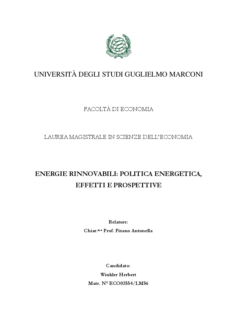 Anteprima della tesi: Energie Rinnovabili: politica energetica, effetti e prospettive, Pagina 1