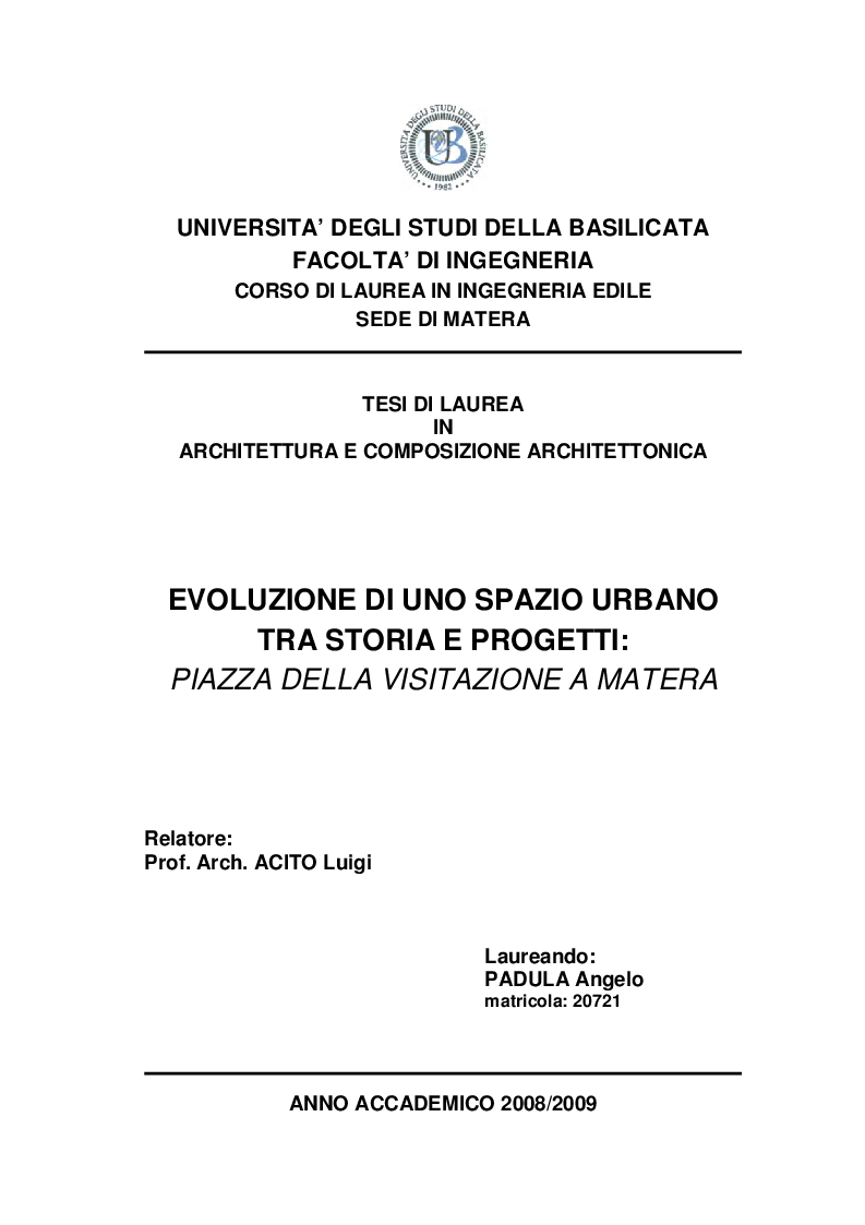 Anteprima della tesi: Evoluzione di uno spazio urbano tra storia e progetti: ''Piazza della Visitazione'' a Matera, Pagina 1