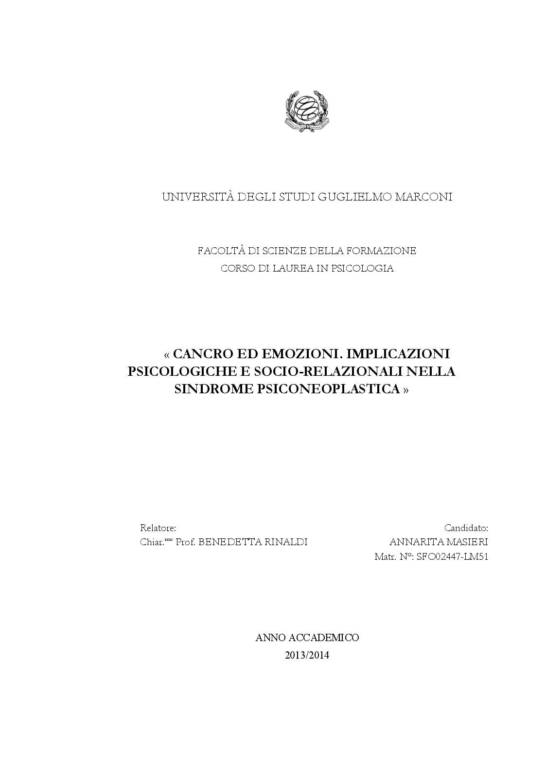 Anteprima della tesi: CANCRO ED EMOZIONI. Implicazioni psicologiche e socio-relazionali nella sindrome psiconeoplastica, Pagina 1