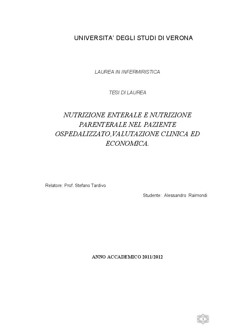 Anteprima della tesi: Nutrizione enterale e Nutrizione parenterale nel paziente ospedalizzato, valutazione clinica ed economica, Pagina 1