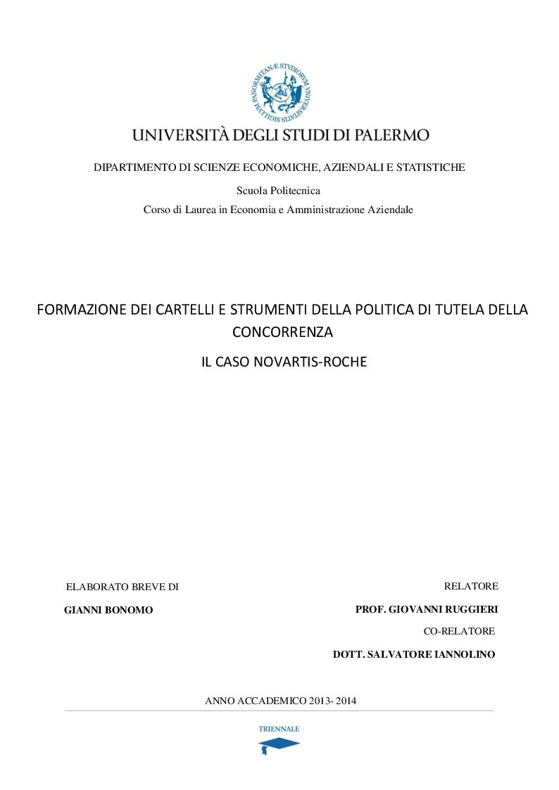 Anteprima della tesi: Formazione dei cartelli e strumenti di tutela della concorrenza. Il caso Novartis Roche, Pagina 1