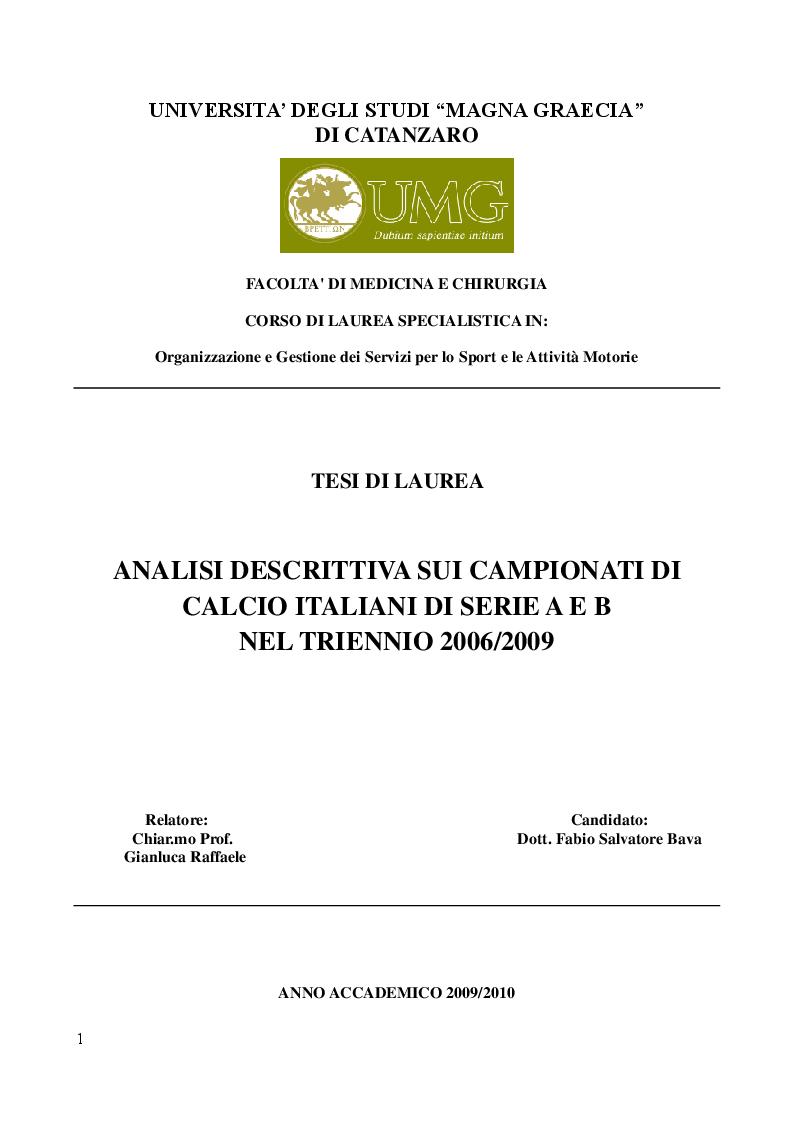 Anteprima della tesi: Analisi Descrittiva sui Campionati Italiani di Calcio di Serie A e B nel Triennio 2006-2009, Pagina 1