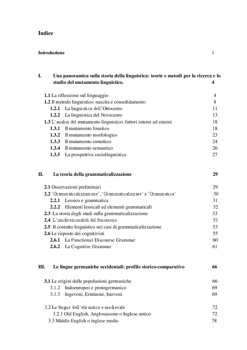 Indice della tesi: Ricerca e analisi dei casi di grammaticalizzazione nelle lingue germaniche occidentali: inglese, tedesco e nederlandese a confronto., Pagina 1
