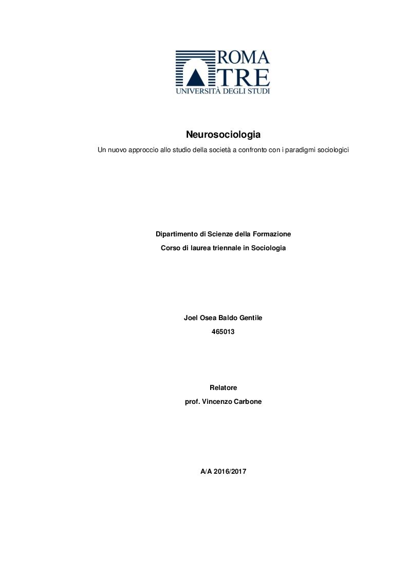 Anteprima della tesi: Neurosociologia. Un nuovo approccio allo studio della società a confronto con i paradigmi sociologici, Pagina 1