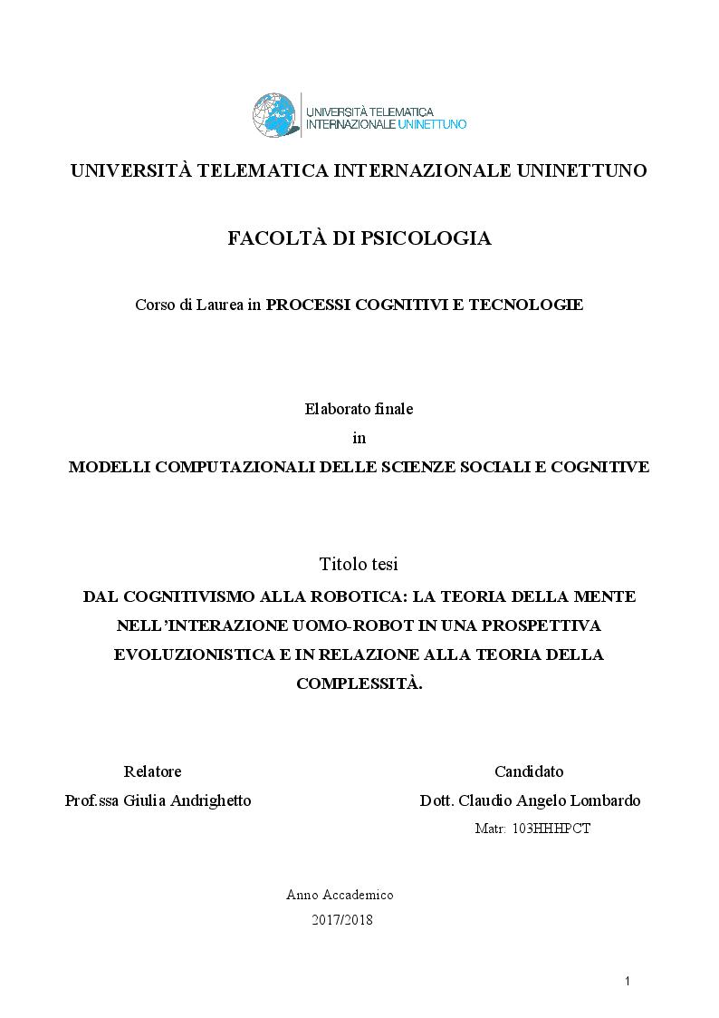 Anteprima della tesi: Dal cognitivismo alla robotica: la teoria della mente nell'interazione uomo-robot in una prospettiva evoluzionistica e in relazione alla teoria della complessità, Pagina 1