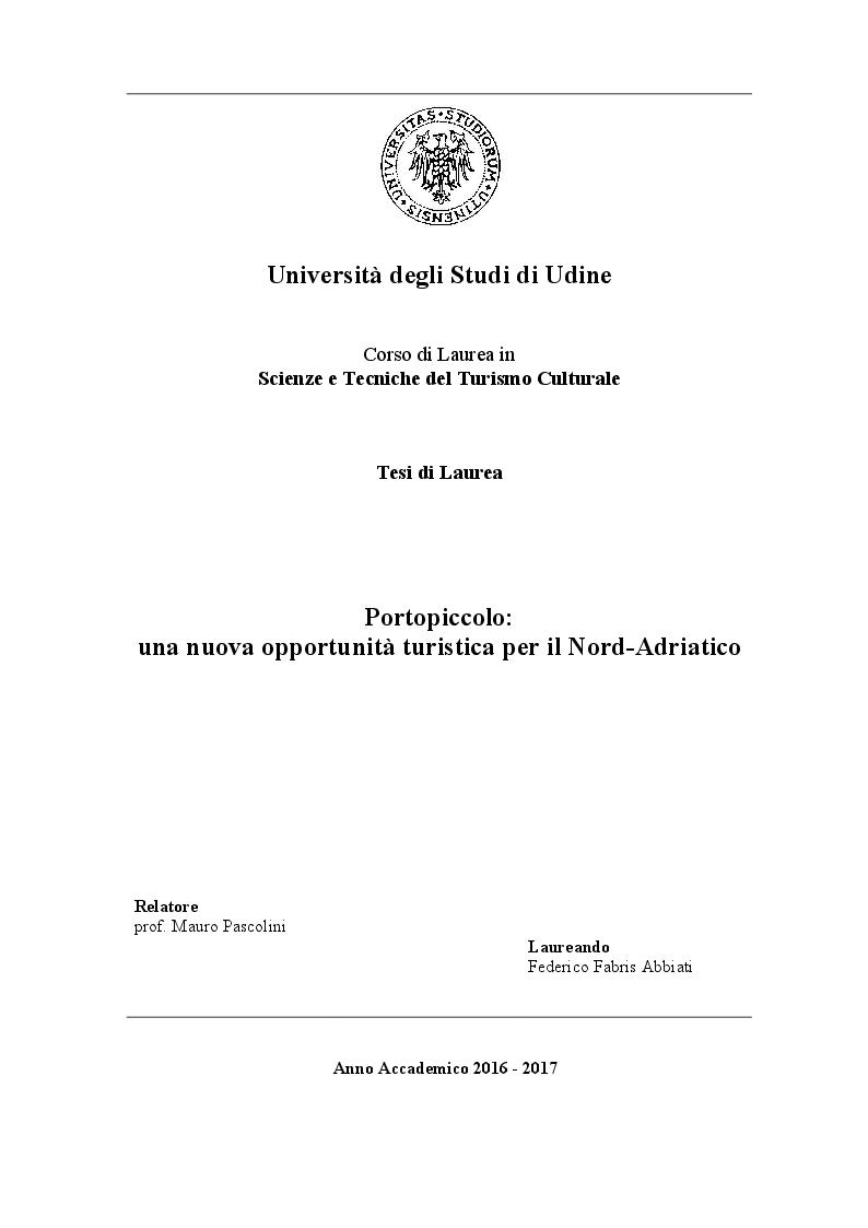 Anteprima della tesi: Portopiccolo: una nuova opportunità turistica per il Nord-Adriatico, Pagina 1