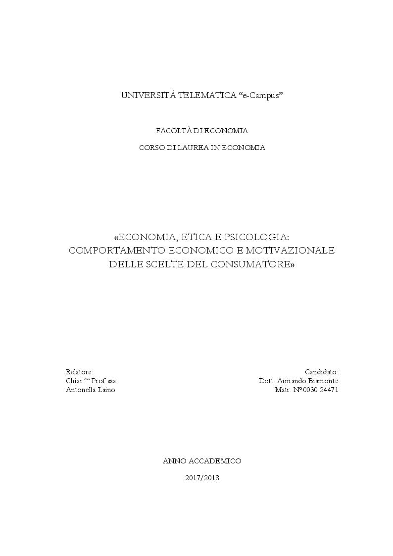Anteprima della tesi: Economia, Etica e Psicologia: Comportamento Economico E Motivazionale Delle Scelte Del Consumatore, Pagina 1